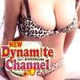 ダイナマイトチャンネル